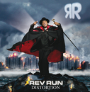 Distortion/Rev Run