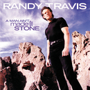 A Man Ain't Made Of Stone/Randy Travis