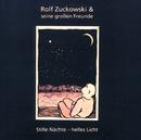 Stille Nächte - helles Licht/Rolf Zuckowski für Erwachsene