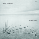 The Seed-At-Zero/Robin Williamson