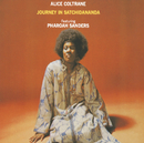 Journey In Satchidananda/Alice Coltrane