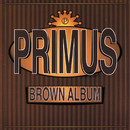 Brown Album/Primus