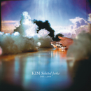 Selected Jerks 2001-2009/KIM