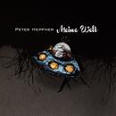 Meine Welt/Peter Heppner