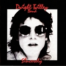 Sincerely/Dwight Twilley Band
