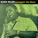 Screamin' The Blues (Rudy Van Gelder Remaster)/Oliver Nelson