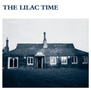 The Lilac Time/The Lilac Time