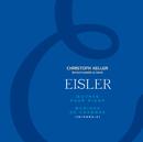 Eisler-Ouvres intégrales de musique de chambre et pour piano/Christoph Keller