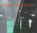 Bass And Bosses/Pierre Michelot