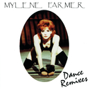 Dance Remixes/Mylène Farmer