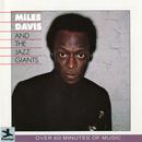 Miles Davis And The Jazz Giants/Miles Davis, The Jazz Giants