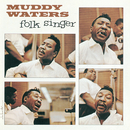 The Folk Singer/Muddy Waters