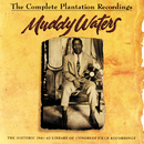 The Complete Plantation Recordings/Muddy Waters