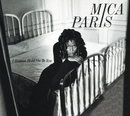 I Wanna Hold On To You/Mica Paris