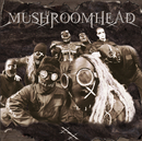XX/Mushroomhead
