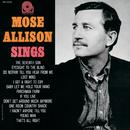 Mose Sings (Rudy Van Gelder Remaster)/Mose Allison