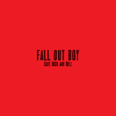 Save Rock And Roll/Fall Out Boy