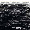 TROVESI,PETRIN,MARAS/Gianluigi Trovesi, Umberto Petrin, Fulvio Maras