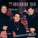 Caravan/Rosenberg Trio