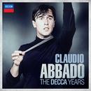 Claudio Abbado - The Decca Years/Claudio Abbado