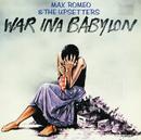War Ina Babylon/Max Romeo & The Upsetters