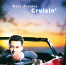 Cruisin' (International Version)/Marc Antoine