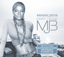 Enough Cryin' (International Version)/Mary J. Blige featuring Drake