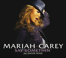 Say Somethin' (So So Def Remix) (feat. Dem Franchize Boyz)/MARIAH CAREY