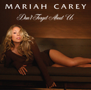 Don't Forget About Us (Dance Floor Anthem (Tony Moran and Warren Rigg))/MARIAH CAREY