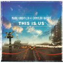 This Is Us/Mark Knopfler, Emmylou Harris