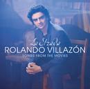 La Strada - Songs From The Movies/Rolando Villazón