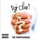 The Professional/DJ Clue