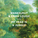 My Head Is A Jungle/Wankelmut, Emma Louise