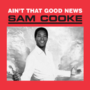 Ain't That Good News (Remastered)/Sam Cooke