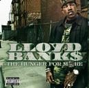 The Hunger For More (UK/Japan Only Version)/Lloyd Banks