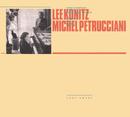 Toot Sweet/Michel Petrucciani, Lee Konitz