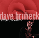 Plays For Lovers/Dave Brubeck