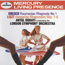 Enesco: Roumanian Rhapsody No.1 / Liszt: Hungarian Rhapsodies Nos.1-6/London Symphony Orchestra, Antal Doráti