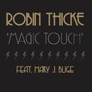 マジック・タッチ feat.メアリー・J.ブライジ (feat. Mary J. Blige)/Robin Thicke