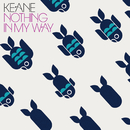 Nothing In My Way (Live at ULU)/Keane