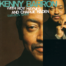 Wanton Spirit With Charlie Haden And Roy Haynes/Kenny Barron