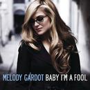 Baby I'm A Fool/Melody Gardot