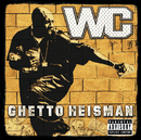 Ghetto Heisman (International Version (Explicit))/WC