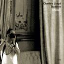 CHARLES LLOYD QUARTE/Charles Lloyd Quartet