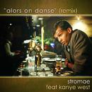 Alors On Danse (feat. Kanye West)/Stromae