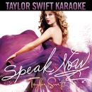 Speak Now (Karaoke Version)/Taylor Swift
