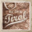 Tirol/DJ Ötzi