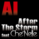 After The Storm feat. シェネル/AI