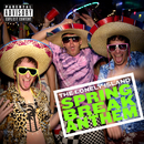 Spring Break Anthem/The Lonely Island