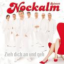 Zieh dich an und geh/Nockalm Quintett